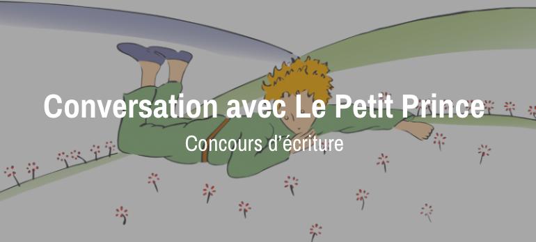 Conversation avec Le Petit Prince - Concours d'écriture