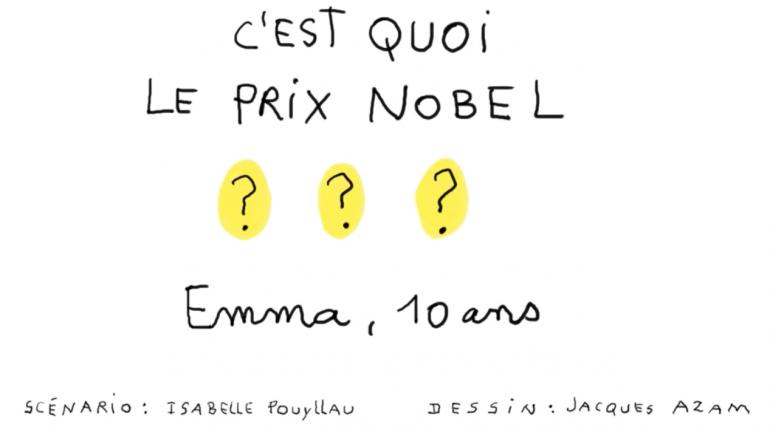 C'est quoi le prix Nobel ?